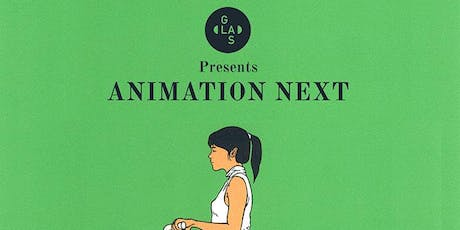 GLAS Animation Festival presents Animation Next tickets