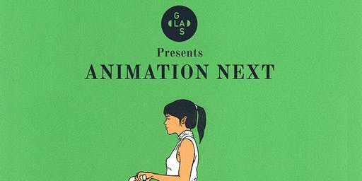 GLAS Animation Festival presents Animation Next