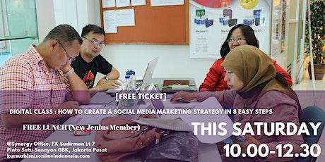 DIGITAL CLASS : HOW TO CREATE SOCIAL MEDIA MARKETING STRATEGY 8 EASY STEPS tickets