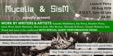 Launch Party for Mycelia and SisM (Summer 2019) tickets