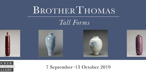 Brother Thomas: Tall Forms Public Opening
