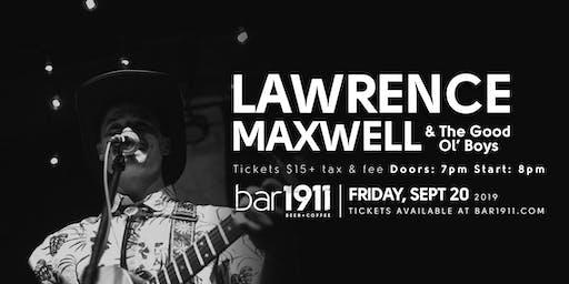 Lawrence Maxwell & The Good Ol' Boys - Live at Bar1911