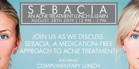 Sanova Dermatology - Central Austin | Sebacia: An Innovative Acne Treatment Lunch & Learn Event tickets