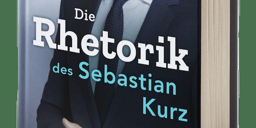 Die Macht der politischen Rede | Buchpräsentation Die Rhetorik des Sebastian Kurz