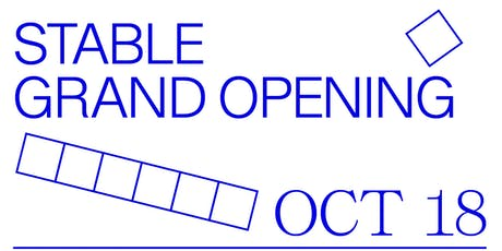 STABLE Grand Opening Soiree tickets