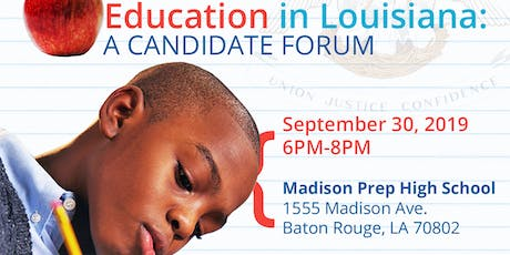 The State of Public Education in Louisiana: A Candidate Forum tickets