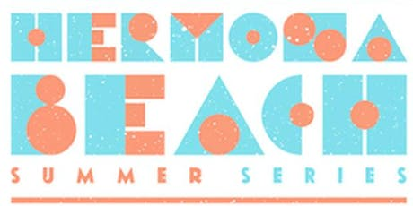 Hermosa Beach Summer Series - tickets