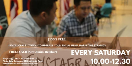 DIGITAL CLASS : 7 WAYS TO UPGRADE YOUR SOCIAL MEDIA MARKETING STRATEGY tickets