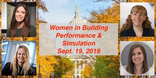 Women in Building Performance and Simulation - IBPSA-USA WI Chapter Event