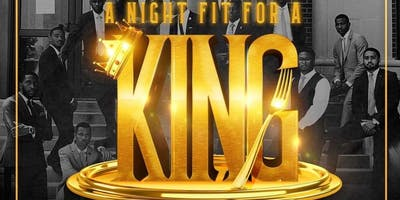 A Night Fit For A King