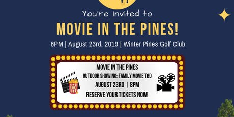 Movie in the Pines! tickets