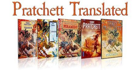 Pratchett Translated tickets