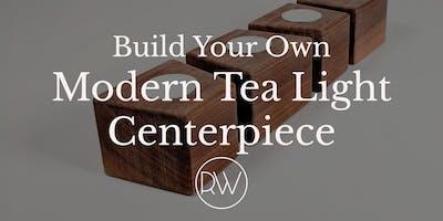 Build Your Own Modern Tea Light Centerpiece