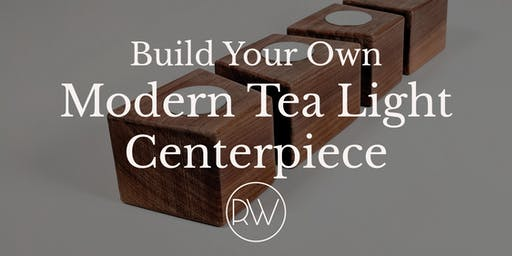 Build Your Own Modern Tea Light Centerpiece