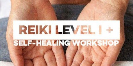 Reiki Level I + Self-Healing Workshop tickets
