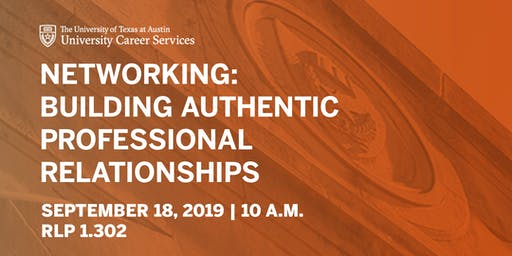 Networking: Building Authentic Professional Relationships