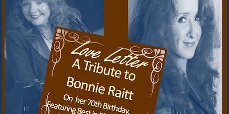 Love Letter: A Tribute to Bonnie Raitt: Featuring Peggy Ratusz tickets