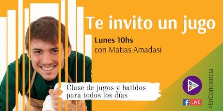 Clase semanal de Jugos y Batidos - #TeInvitoUnJugo T2 entradas