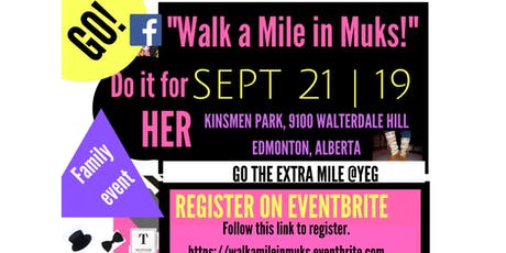Walk A Mile in Muks # WMM | WALK-A-THON YEG tickets