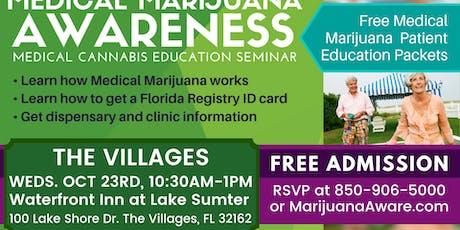 Villages - Medical Marijuana Awareness Seminar tickets