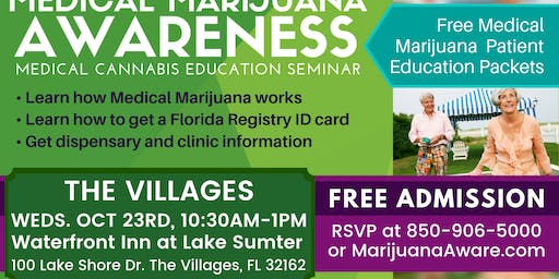 Villages - Medical Marijuana Awareness Seminar
