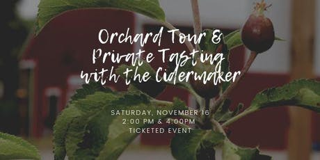 Orchard and Production Tour with Private Tasting tickets