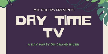 Day Time TV (A Day Party @ TV Lounge) tickets