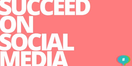 Social Media Success: A Workshop for Marketing Professionals tickets