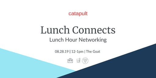 Catapult Lunch @ The GOAT