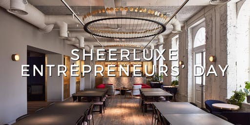 SHEERLUXE ENTREPRENEURS' DAY 2019