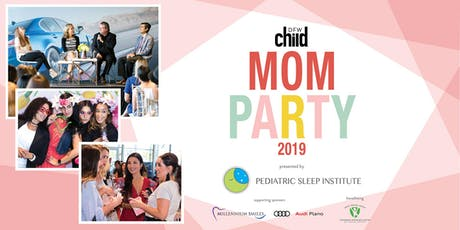 Mom Party 2019 tickets