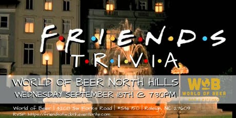 Friends Trivia at World of Beer North Hills tickets