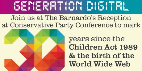 The Barnardo's Annual Reception at Conservative Party Conference - supported by Google tickets