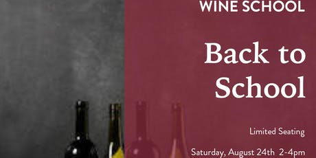 Wine School - Back to School tickets