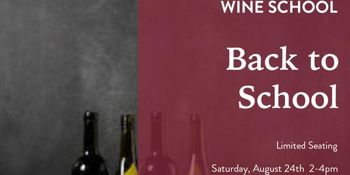 Wine School - Back to School