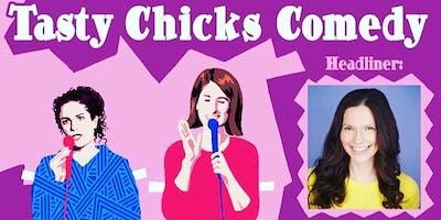 Oddfellows Playhouse Presents Tasty Chicks Comedy with Sara Shea