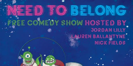 Need To Belong Comedy - August 24 2019 tickets