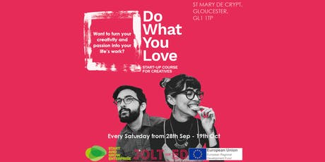 """""""Do What You Love"""" Start-Up Course for Creatives tickets"""