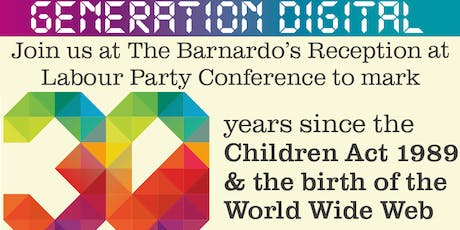 The Barnardo's Reception at Labour Party Conference - supported by Google tickets