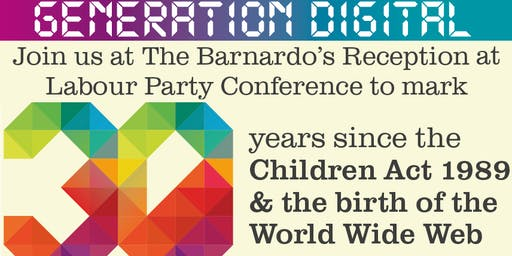 The Barnardo's Annual Reception at Labour Party Conference - supported by Google