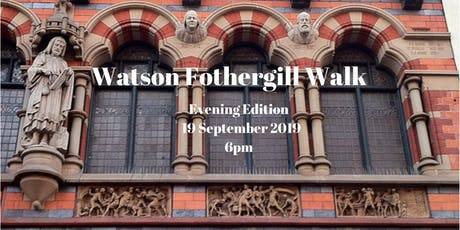 Watson Fothergill Walk: 19 September 2019 Evening (Fothergill's) tickets