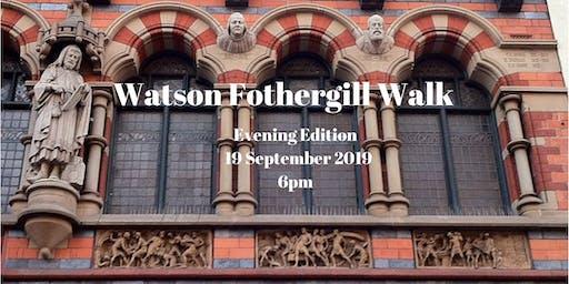 Watson Fothergill Walk: 19 September 2019 Evening (Fothergill's)