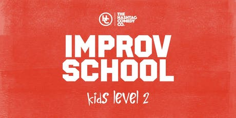 Kids Improv Classes, Level Two (Ages 8-13), Fall 2019 tickets