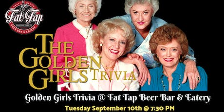 Golden Girls Trivia at Fat Tap Beer Bar and Eatery tickets