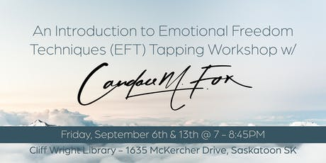 An Introduction to Emotional Freedom Techniques (EFT) Tapping Workshop tickets
