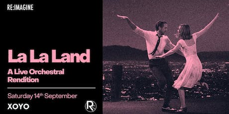 La La Land: A Live Orchestral Rendition tickets