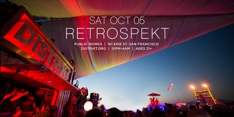 DISTRIKT RETROSPEKT - 10 Year Anniversary tickets