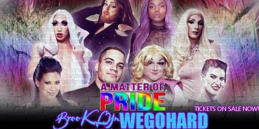 A Matter of Pride : Brooklyn We Go Hard