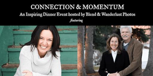 Connection & Momentum | An Inspirational Dinner Event
