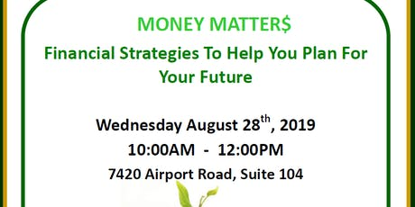 Money Matters: Financial Strategies To Help You Plan For Your Future  tickets